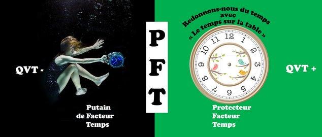 PFT Putain de Facteur Temps - laqvt.fr QVT Qualité de Vie au Travail
