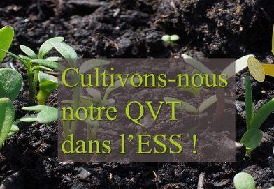 Cultivons-nous notre QVT dans l'ESS !