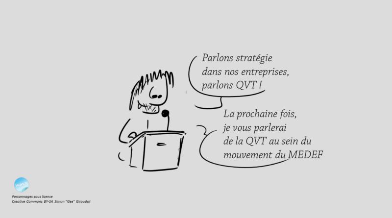 Humour MEDEF et QVT - laqvt.fr QVT Qualité de Vie au Travail