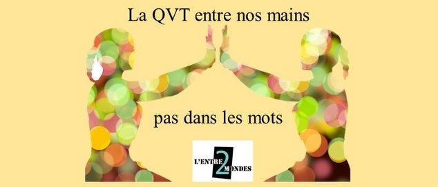 Entre2Mondes - laqvt.fr QVT Qualité de Vie au Travail ESS