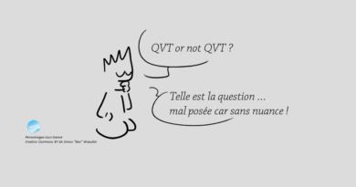 Humour QVT or not QVT - laqvt.fr QVT Qualité de Vie au Travail