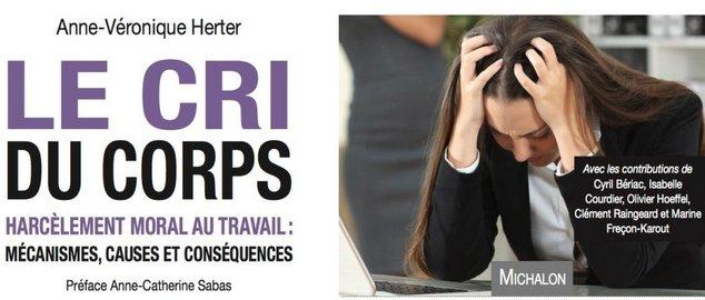 Le cri du corps - Anne-Véronique Herter avec contribution d'Olivier Hoeffel responsable éditorial de laqvt.fr QVT Qualité de Vie au Travail